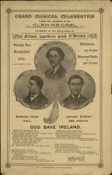 'Grand Musical Celebration Under the Auspices of Clan-Na-Gael in Honor of the Martyrdom of Allen, Larkin and O'Brien' Program