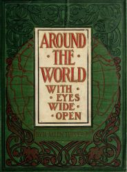 Around the World With Eyes Wide Open by Henry Allen Tupper.