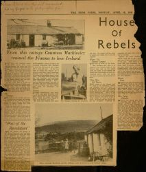 """House of Rebels: From This Cottage Countess Markievicz Trained the Fianna to Love Ireland,"" The Irish Press, April 18, 1938."