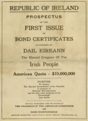 Republic of Ireland Prospectus of the First Issue of Bond Certificates Authorized By Dáil Eireann The Elected Congress of the Irish People.