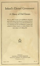 Ireland's Elected Government: A History of the Dail Eireann, 1920.