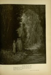 "Dor_shores_of_lethe.jpg<br/><span style=""font-size: 70%;"">Gustave Doré. Shores of Lethe. 'Already had my steps,/Though slow, so far into that ancient wood/ Transported me, I could not ken the place/ where I had entered' Purg. XXVIII. 22-25. Source: Dante Alighieri, Henry Francis Cary, and Gustave Doré. Purgatory and Paradise. new ed. New York: Cassell & company, limited, 1883.</span>"