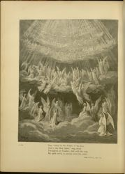"Dor_heavenly_host.jpg<br/><span style=""font-size: 70%;"">Gustave Doré. Heavenly Host. 'The Glory to the Father, to the Son,/ And to the Holy Spirit, rang aloud/ Throughout all Paradise; that with the song/ My spirit reel'd, so passing sweet the strain.' Par. XXVIII. 1-4. Source: Dante Alighieri, Henry Francis Cary, and Gustave Doré. Purgatory and Paradise. new ed. New York: Cassell & company, limited, 1883.</span>"