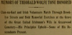 """Memory of Theobald Wolfe Tone Honored,"" The Gaelic American - Vol. XII No. 26, June 26, 1915, page 2."