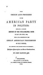Origin and Progress of the American Party title page