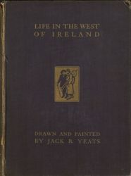 Cover, Life in the West of Ireland, Drawn and Painted by Jack B.