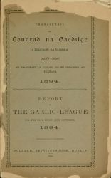 """Report of the Gaelic League: For the Year Ended 30th September, 1894,"" 1895."