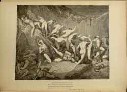 "Dor_thieves.jpg<br/><span style=""font-size: 70%;"">Gustave Doré. The Theives. 'Amid this dread exuberance of woe/ Ran naked spirits wing'd with horrid fear,/ Nor hope had they of crevice where to hide/ or heliotrope to charm them out of view.' Inf. XXIV. 89-93. Source: Dante Alighieri, Henry Francis Cary, and Gustave Doré. Inferno. New Edition. New York. P.F. Collier, limited, 1883. Falvey Memorial Library. Special Collections.</span>"
